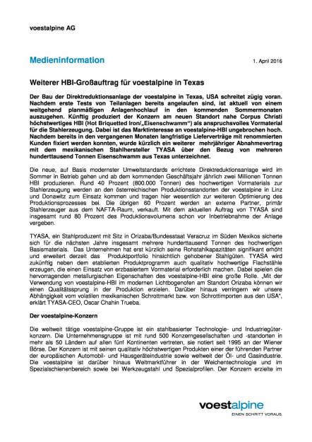 Weiterer HBI-Großauftrag für voestalpine in Texas, Seite 1/2, komplettes Dokument unter http://boerse-social.com/static/uploads/file_828_weiterer_hbi-grossauftrag_fur_voestalpine_in_texas.pdf (01.04.2016)