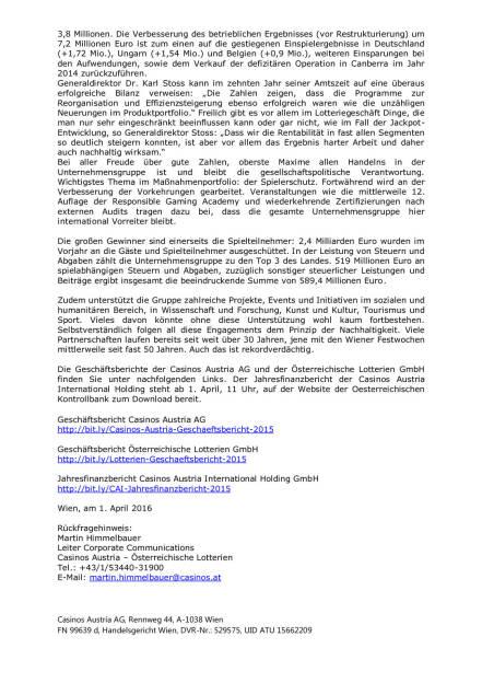 Casinos Austria und Österreichische Lotterien mit bestem Ergebnis der Geschichte, Seite 2/2, komplettes Dokument unter http://boerse-social.com/static/uploads/file_832_casinos_austria_und_osterreichische_lotterien_mit_bestem_ergebnis_der_geschichte.pdf (01.04.2016)