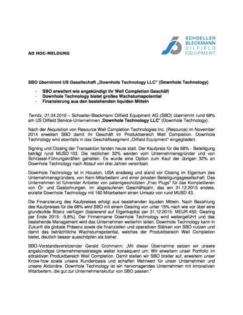 SBO übernimmt US Gesellschaft Downhole Technology, Seite 1/2, komplettes Dokument unter http://boerse-social.com/static/uploads/file_833_sbo_ubernimmt_us_gesellschaft_downhole_technology.pdf (01.04.2016)