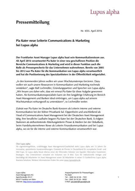 Lupus alpha : Pia Kater neue Leiterin Communications & Marketing, Seite 1/1, komplettes Dokument unter http://boerse-social.com/static/uploads/file_845_lupus_alpha_pia_kater_neue_leiterin_communications_marketing.pdf (05.04.2016)