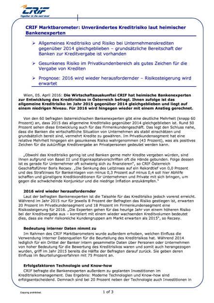 CRIF Marktbarometer: Unverändertes Kreditrisiko laut heimischen Bankenexperten, Seite 1/3, komplettes Dokument unter http://boerse-social.com/static/uploads/file_846_crif_marktbarometer_unverandertes_kreditrisiko_laut_heimischen_bankenexperten.pdf (05.04.2016)