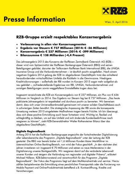 RZB-Gruppe erzielt respektables Konzernergebnis, Seite 1/5, komplettes Dokument unter http://boerse-social.com/static/uploads/file_847_rzb-gruppe_erzielt_respektables_konzernergebnis.pdf (05.04.2016)