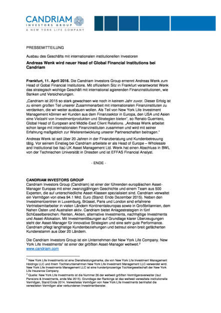 Candriam: Andreas Wenk neuer Head of Global Financial Institutions, Seite 1/2, komplettes Dokument unter http://boerse-social.com/static/uploads/file_865_candriam_andreas_wenk_neuer_head_of_global_financial_institutions.pdf (11.04.2016)