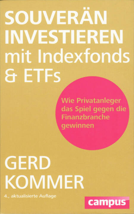 Gerd Kommer - Souverän investieren mit Indexfonds und ETFs: Wie Privatanleger das Spiel gegen die Finanzbranche gewinnen, http://boerse-social.com/financebooks/show/_gerd_kommer_-_souveran_investieren_mit_indexfonds_und_etfs_wie_privatanleger_das_spiel_gegen_die_finanzbranche_gewinnen