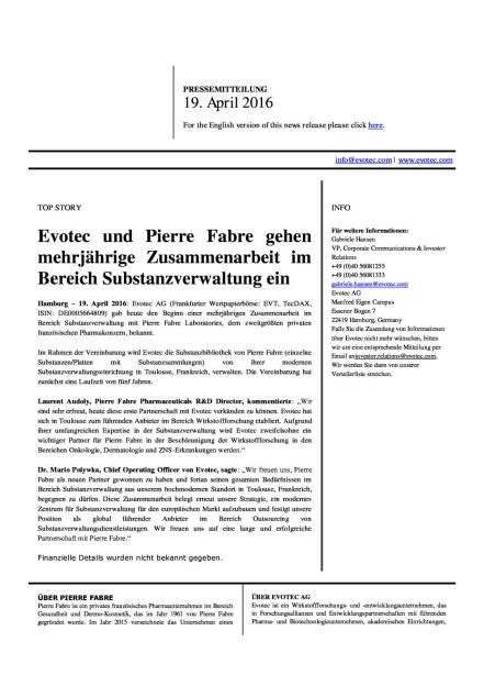 Evotec und Pierre Fabre gehen mehrjährige Zusammenarbeit im Bereich Substanzverwaltung ein, Seite 1/2, komplettes Dokument unter http://boerse-social.com/static/uploads/file_905_evotec_und_pierre_fabre_gehen_mehrjahrige_zusammenarbeit_im_bereich_substanzverwaltung_ein.pdf (19.04.2016)