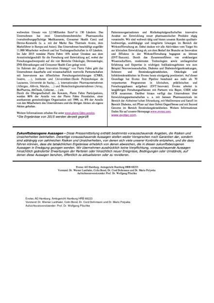 Evotec und Pierre Fabre gehen mehrjährige Zusammenarbeit im Bereich Substanzverwaltung ein, Seite 2/2, komplettes Dokument unter http://boerse-social.com/static/uploads/file_905_evotec_und_pierre_fabre_gehen_mehrjahrige_zusammenarbeit_im_bereich_substanzverwaltung_ein.pdf (19.04.2016)