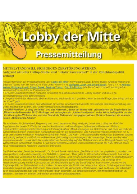 Lobby der Mitte: Mittelstand will sich gegen Zerstörung wehren, Seite 1/4, komplettes Dokument unter http://boerse-social.com/static/uploads/file_911_lobby_der_mitte_mittelstand_will_sich_gegen_zerstorung_wehren.pdf (19.04.2016)