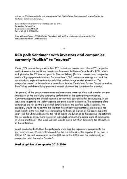 """RCB Umfrage: Aktuelle Stimmung bei Investoren und Unternehmen """"bullish"""" bis """"neutral"""" , Seite 3/5, komplettes Dokument unter http://boerse-social.com/static/uploads/file_912_rcb_umfrage_aktuelle_stimmung_bei_investoren_und_unternehmen_bullish_bis_neutral.pdf (19.04.2016)"""