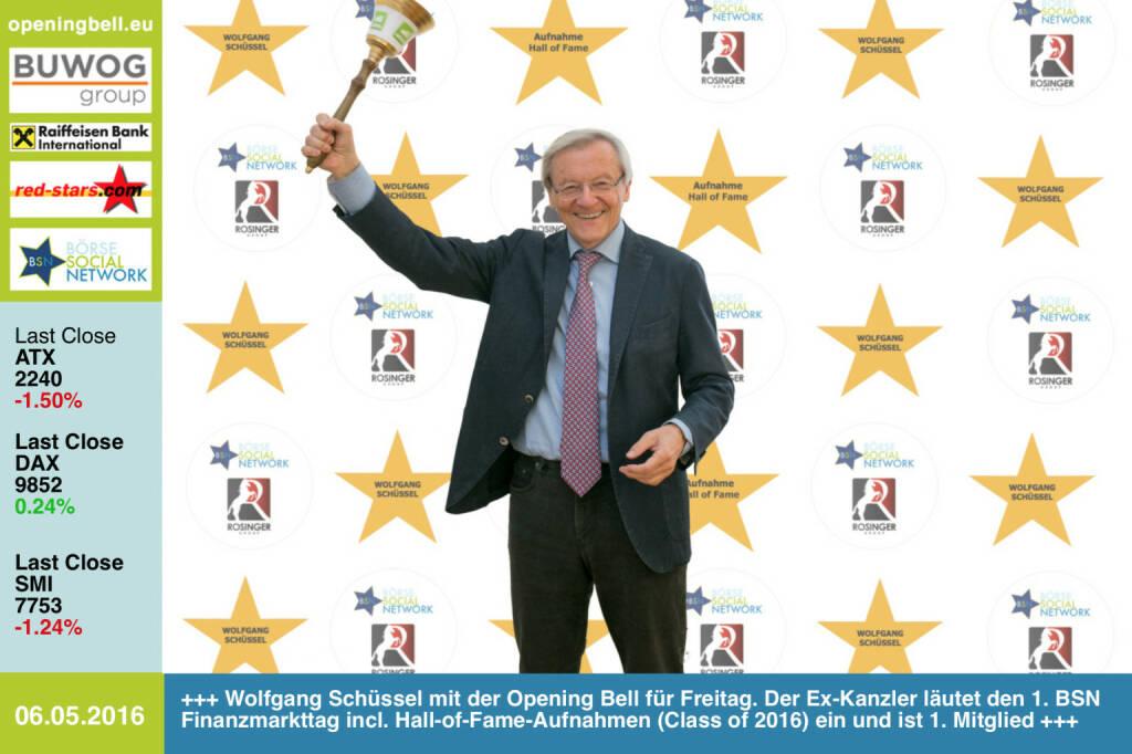 #openingbell am 6.5: Wolfgang Schüssel mit der Opening Bell für Freitag. Der Ex-Kanzler läutet den 1. BSN Finanzmarkttag incl. Hall-of-Fame-Aufnahmen (Class of 2016) ein und ist 1. Mitglied. Heute vor 25 Jahren war der ATX erstmals in den Tageszeitungen http://www.openingbell.eu http://www.boerse-social.com/programm (06.05.2016)