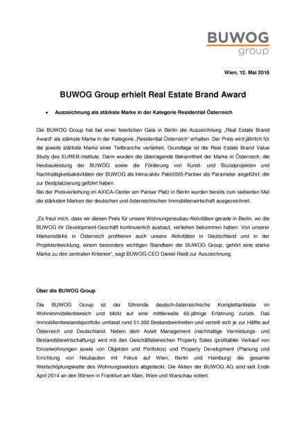 Buwog Group erhält Real Estate Brand Award, Seite 1/2, komplettes Dokument unter http://boerse-social.com/static/uploads/file_1053_buwog_group_erhalt_real_estate_brand_award.pdf (12.05.2016)