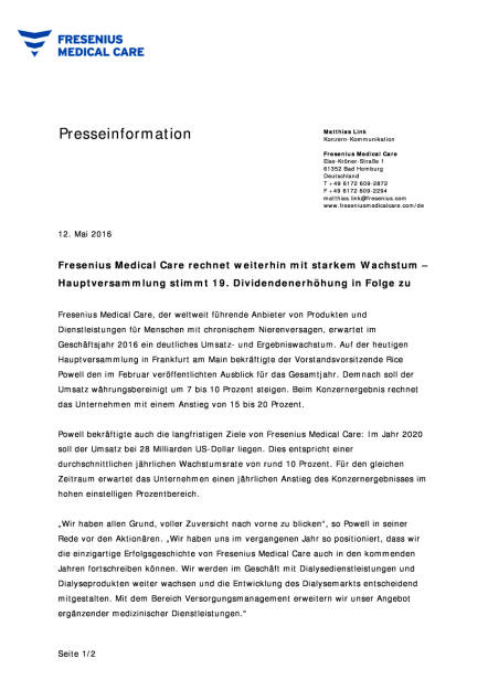 Fresenius Medical Care: Hauptversammlung stimmt Dividendenerhöhung zu, Seite 1/2, komplettes Dokument unter http://boerse-social.com/static/uploads/file_1054_fresenius_medical_care_hauptversammlung_stimmt_dividendenerhohung_zu.pdf (12.05.2016)