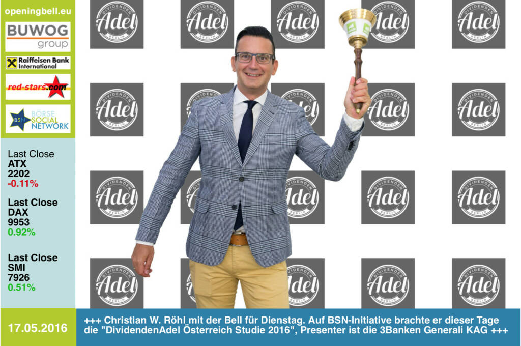 #openingbell am 17.5:  Christian W. Röhl mit der Opening Bell für Dienstag. Auf BSN-Initiative brachte er dieser Tage die DividendenAdel Österreich Studie 2016, Presenter ist die 3Banken Generali KAG. Zur Studie: http://photaq.com/page/index/2505 http://www.3bg.at http://www.dividendenadel.de (17.05.2016)