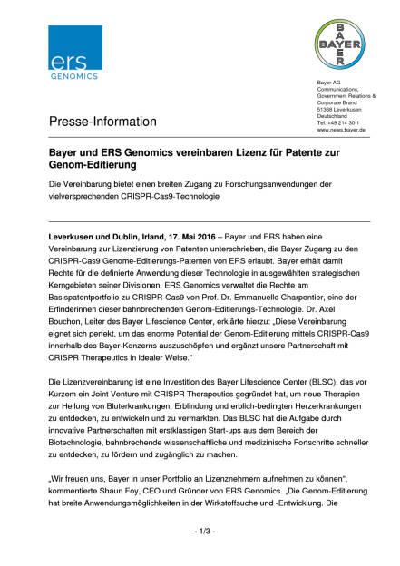 Bayer und ERS Genomics vereinbaren Lizenz für Patente zur Genom-Editierung , Seite 1/3, komplettes Dokument unter http://boerse-social.com/static/uploads/file_1070_bayer_und_ers_genomics_vereinbaren_lizenz_fur_patente_zur_genom-editierung.pdf (17.05.2016)