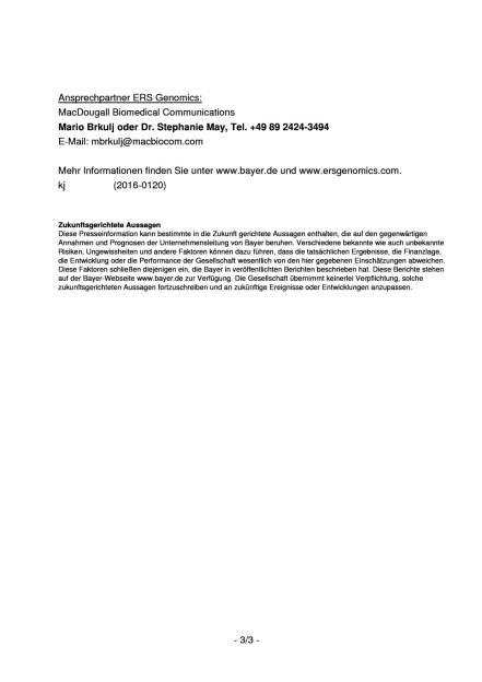 Bayer und ERS Genomics vereinbaren Lizenz für Patente zur Genom-Editierung , Seite 3/3, komplettes Dokument unter http://boerse-social.com/static/uploads/file_1070_bayer_und_ers_genomics_vereinbaren_lizenz_fur_patente_zur_genom-editierung.pdf (17.05.2016)