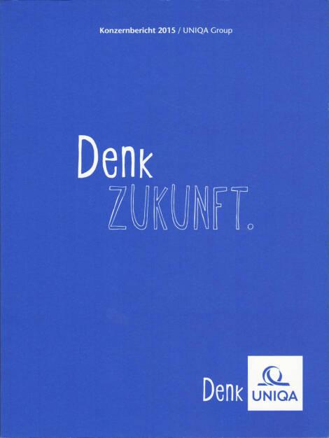 Uniqa Konzernbericht 2015 - http://boerse-social.com/financebooks/show/uniqa_konzernbericht_2015 (27.05.2016)