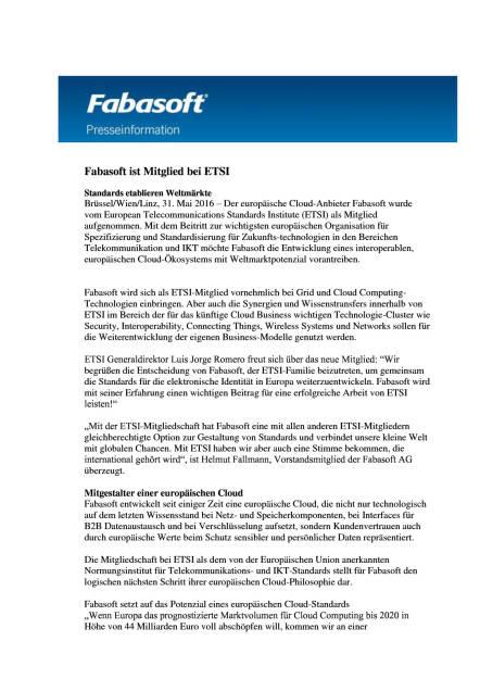 Fabasoft ist Mitglied bei ETSI, Seite 1/3, komplettes Dokument unter http://boerse-social.com/static/uploads/file_1146_fabasoft_ist_mitglied_bei_etsi.pdf (31.05.2016)