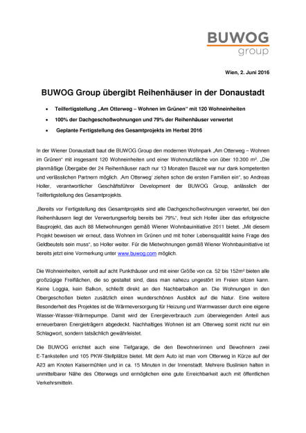 "Buwog Group: Teilfertigstellung Wohnpark ""Am Otterweg"", Seite 1/2, komplettes Dokument unter http://boerse-social.com/static/uploads/file_1158_buwog_group_teilfertigstellung_wohnpark_am_otterweg.pdf (02.06.2016)"