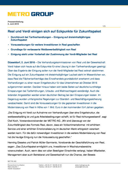 Metro Group: Real und Verdi einigen sich auf Eckpunkte für Zukunftspaket, Seite 1/3, komplettes Dokument unter http://boerse-social.com/static/uploads/file_1162_metro_group_real_und_verdi_einigen_sich_auf_eckpunkte_fur_zukunftspaket.pdf (02.06.2016)