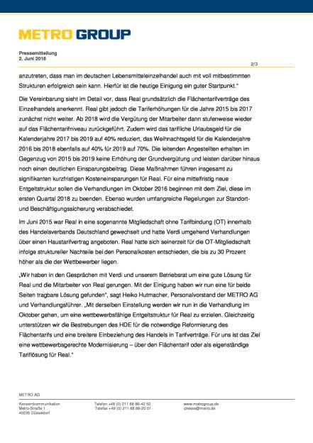 Metro Group: Real und Verdi einigen sich auf Eckpunkte für Zukunftspaket, Seite 2/3, komplettes Dokument unter http://boerse-social.com/static/uploads/file_1162_metro_group_real_und_verdi_einigen_sich_auf_eckpunkte_fur_zukunftspaket.pdf (02.06.2016)