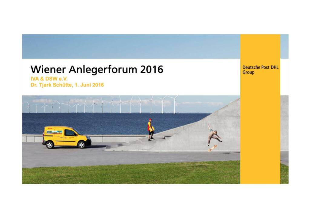 Deutsche Post DHL - Wiener Anlegerforum 2016 (02.06.2016)