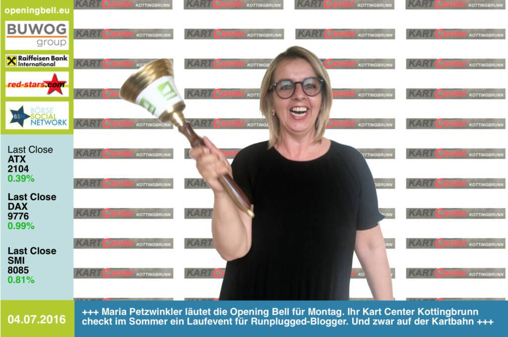 #openingbell am 4.7:  Maria Petzwinkler läutet die Opening Bell für Montag. Ihr Kart Center Kottingbrunn checkt im Sommer ein Laufevent für Runplugged-Blogger. Und zwar auf der Kartbahn, siehe http://www.photaq.com/page/index/2601/ bzw. http://www.kartcenter.at http://www.runplugged.com http://www.openingbell.eu (04.07.2016)