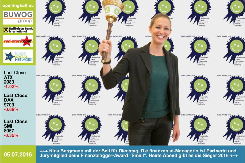 #openingbell am 5.7: Nina Bergmann mit der Opening Bell für Dienstag. Die finanzen.at-Managerin ist Partnerin und Jurymitglied beim Finanzblogger-Award Smeil. Heute Abend gibt es die Sieger 2016 http://www.smeil-award.com (05.07.2016)