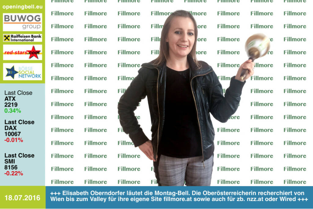 #openingbell am 18.7.: Elisabeth Oberndorfer läutet die Opening Bell für Montag. Die Oberösterreicherin recherchiert von Wien bis zum Valley für ihre eigene Site fillmore.at sowie auch für zb. nzz.at oder Wired http://www.fillmore.at http://www.openingbell.eu (18.07.2016)