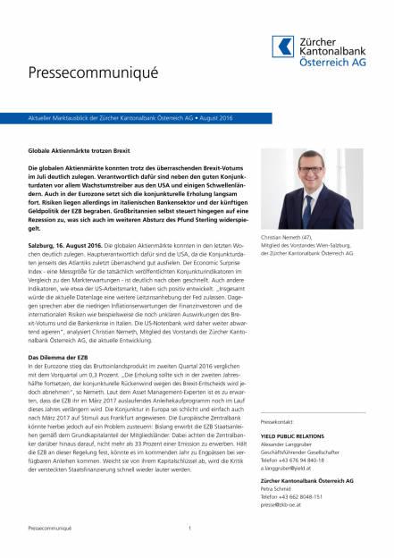 Zürcher Kantonalbank Österreich AG: Globale Aktienmärkte trotzen Brexit, Seite 1/3, komplettes Dokument unter http://boerse-social.com/static/uploads/file_1621_zurcher_kantonalbank_osterreich_ag_globale_aktienmarkte_trotzen_brexit.pdf (16.08.2016)