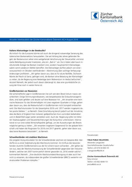 Zürcher Kantonalbank Österreich AG: Globale Aktienmärkte trotzen Brexit, Seite 2/3, komplettes Dokument unter http://boerse-social.com/static/uploads/file_1621_zurcher_kantonalbank_osterreich_ag_globale_aktienmarkte_trotzen_brexit.pdf (16.08.2016)