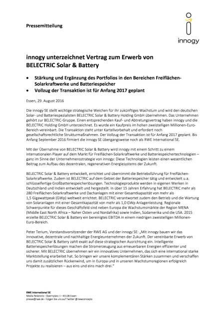 RWE: innogy unterzeichnet Vertrag zum Erwerb von Belectric Solar & Battery, Seite 1/2, komplettes Dokument unter http://boerse-social.com/static/uploads/file_1682_rwe_innogy_unterzeichnet_vertrag_zum_erwerb_von_belectric_solar_battery.pdf (29.08.2016)