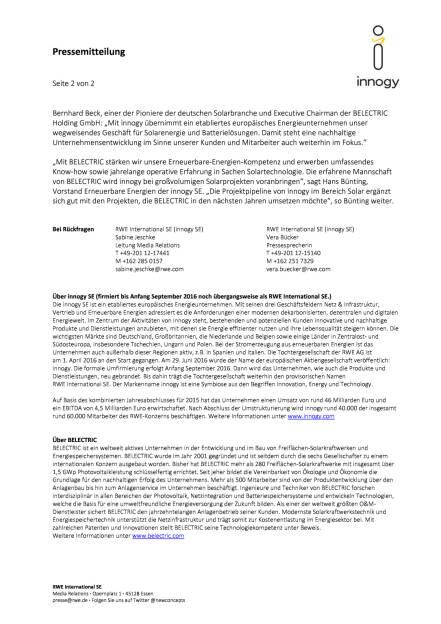 RWE: innogy unterzeichnet Vertrag zum Erwerb von Belectric Solar & Battery, Seite 2/2, komplettes Dokument unter http://boerse-social.com/static/uploads/file_1682_rwe_innogy_unterzeichnet_vertrag_zum_erwerb_von_belectric_solar_battery.pdf (29.08.2016)