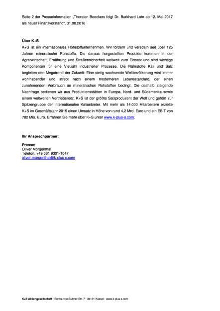 K+S AG: Thorsten Boeckers ab Mai 2017 neuer Finanzvorstand, Seite 2/2, komplettes Dokument unter http://boerse-social.com/static/uploads/file_1700_ks_ag_thorsten_boeckers_ab_mai_2017_neuer_finanzvorstand.pdf (31.08.2016)