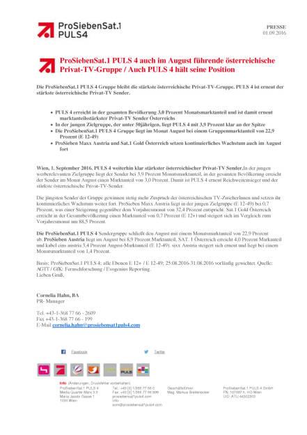 ProSiebenSat.1 Puls 4: im August führende österreichische Privat-TV-Gruppe, Seite 1/1, komplettes Dokument unter http://boerse-social.com/static/uploads/file_1705_prosiebensat1_puls_4_im_august_fuhrende_osterreichische_privat-tv-gruppe.pdf (01.09.2016)