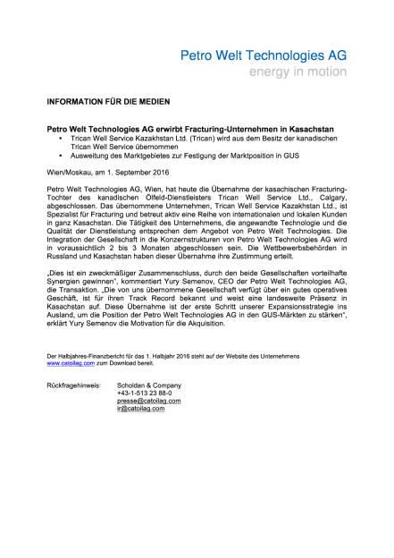 Petro Welt Technologies AG erwirbt Fracturing-Unternehmen in Kasachstan, Seite 1/1, komplettes Dokument unter http://boerse-social.com/static/uploads/file_1707_petro_welt_technologies_ag_erwirbt_fracturing-unternehmen_in_kasachstan.pdf (01.09.2016)