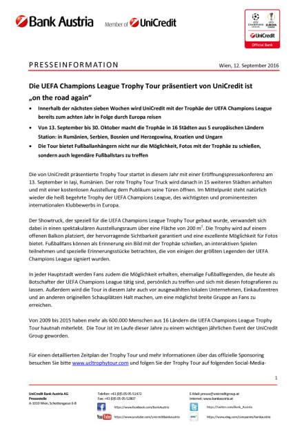 "UniCredit: UEFA Champions League Trophy Tour ""on the road again"", Seite 1/2, komplettes Dokument unter http://boerse-social.com/static/uploads/file_1762_unicredit_uefa_champions_league_trophy_tour_on_the_road_again.pdf (13.09.2016)"
