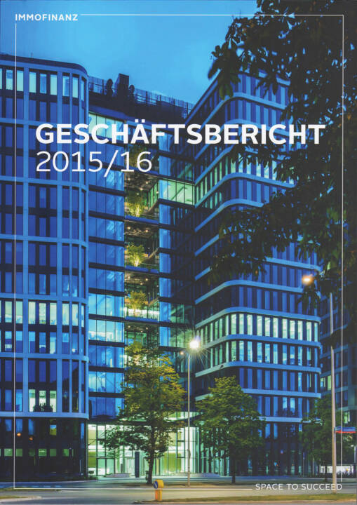 Immofianz Geschäftsbericht 2015/16 - http://boerse-social.com/companyreports/show/immofianz_geschaftsbericht_201516