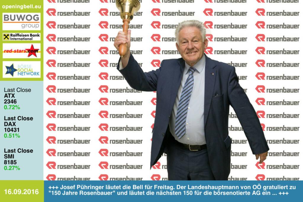 #openingbell am 16.9.: Josef Pühringer läutet die Opening Bell für Freitag. Der Landeshauptmann von Oberösterreich gratuliert zu 150 Jahre Rosenbauer und läutet die nächsten 150 für die börsenotierte AG ein ... Video zum 150er: https://www.youtube.com/watch?v=zm-6QhtbzoQ&feature=youtu.be http://www.rosenbauer.com http://www.openingbell.eu (16.09.2016)