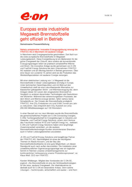 E.ON: Europas erste industrielle Megawatt-Brennstoffzelle geht offiziell in Betrieb, Seite 1/2, komplettes Dokument unter http://boerse-social.com/static/uploads/file_1794_eon_europas_erste_industrielle_megawatt-brennstoffzelle_geht_offiziell_in_betrieb.pdf (19.09.2016)