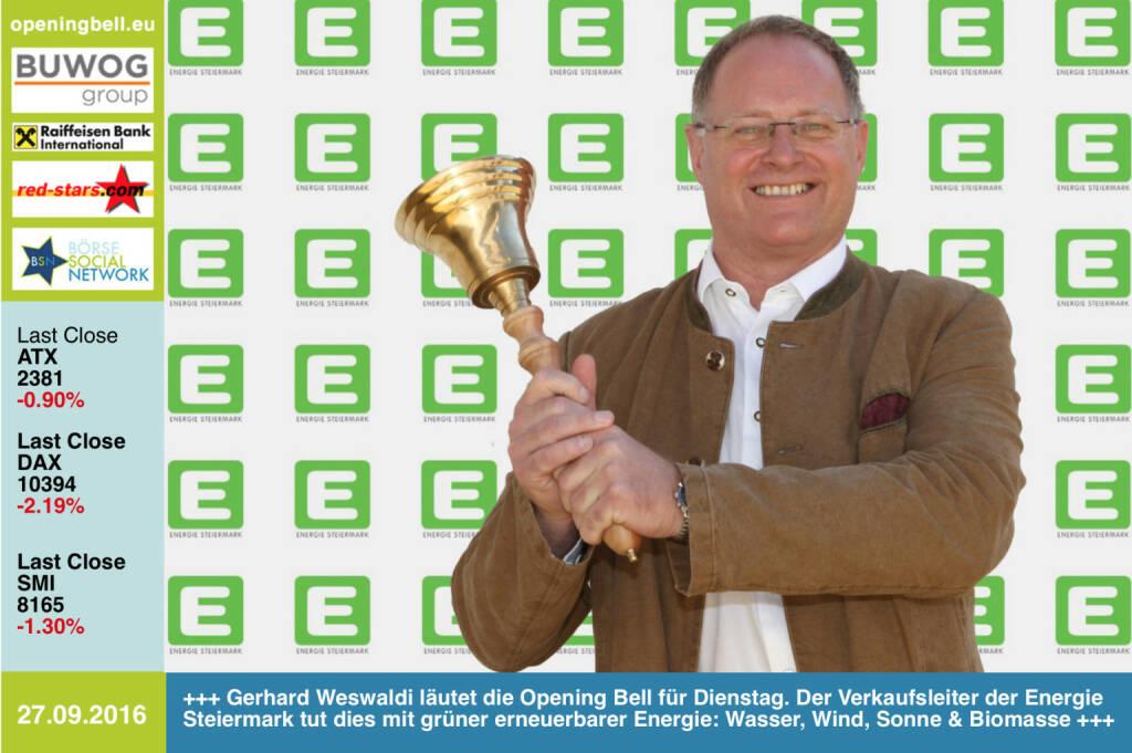 #openingbell am 27.9.: Gerhard Weswaldi läutet die Opening Bell für Dienstag. Der Verkaufsleiter der Energie Steiermark tut dies mit grüner erneuerbarer Energie: Wasser, Wind, Sonne & Biomasse http://e-steiermark.com http://www.openingbell.eu (27.09.2016)