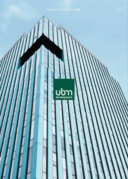 UBM Geschäftsbericht 2015 - http://boerse-social.com/companyreports/show/ubm_geschaftsbericht_2015 (27.09.2016)