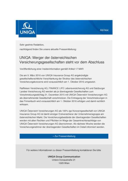 Uniqa: Merger der österreichischen Versicherungsgesellschaften vor Abschluss, Seite 1/2, komplettes Dokument unter http://boerse-social.com/static/uploads/file_1857_uniqa_merger_der_osterreichischen_versicherungsgesellschaften_vor_abschluss.pdf (30.09.2016)