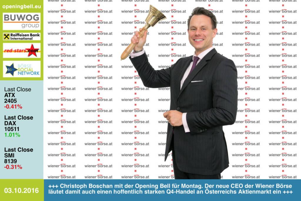 #openingbell am 3.10.: Christoph Boschan mit der Opening Bell für Montag. Der neue CEO der Wiener Börse läutet damit auch einen hoffentlich starken Q4-Handel an Österreichs Aktienmarkt ein http://www.wienerborse.at http://www.openingbell.eu (03.10.2016)