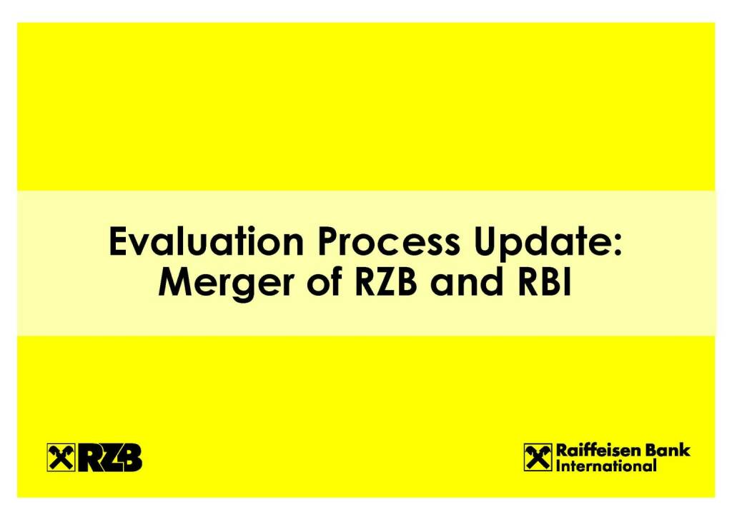 Evaluation Process Update: Merger of RZB and RBI (11.10.2016)