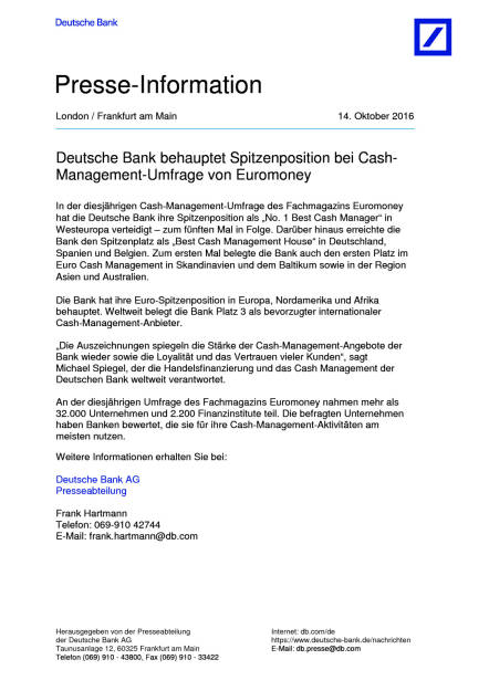 Deutsche Bank: Cash-Management-Umfrage von Euromoney, Seite 1/2, komplettes Dokument unter http://boerse-social.com/static/uploads/file_1902_deutsche_bank_cash-management-umfrage_von_euromoney.pdf (14.10.2016)
