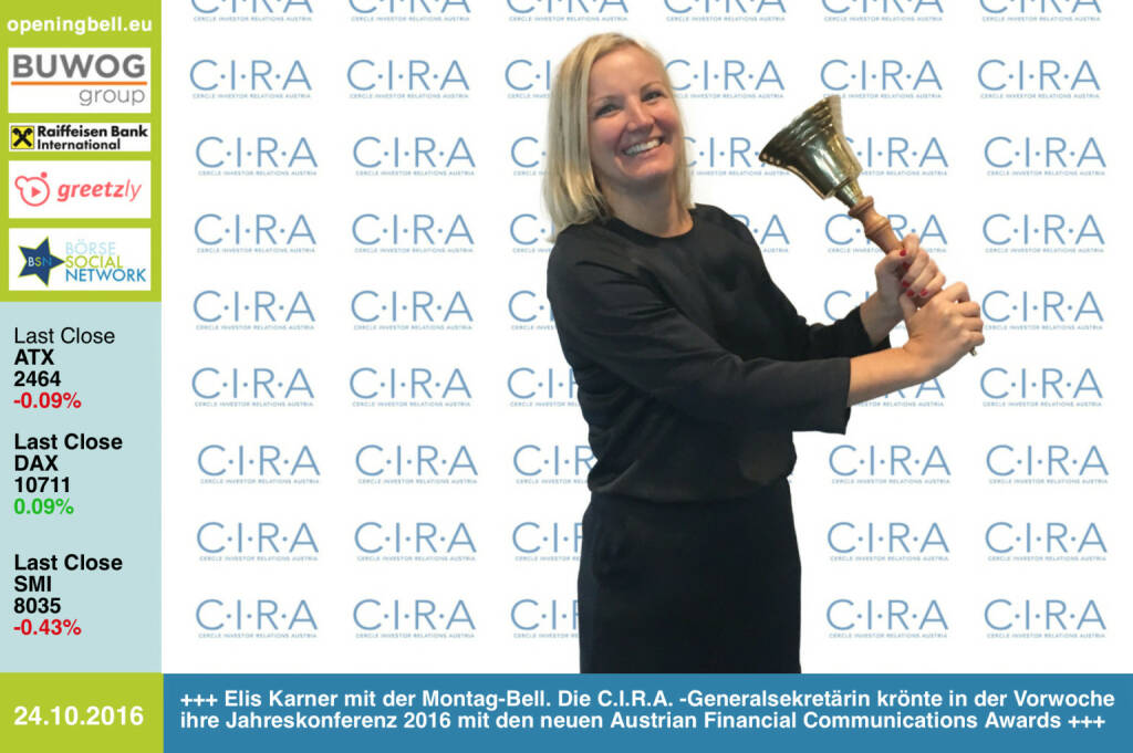 #openingbell am 24.10.: Elis Karner mit der Montag-Bell. Die C.I.R.A. -Generalsekretärin krönte in der Vorwoche ihre Jahreskonferenz 2016 mit den neuen Austrian Financial Communications Awards http://www.photaq.com/page/index/2805 http://www.cira.at http://www.openingbell.eu (24.10.2016)