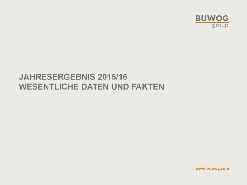 Buwog Group - Jahresergebnis 2015/16 (25.10.2016)