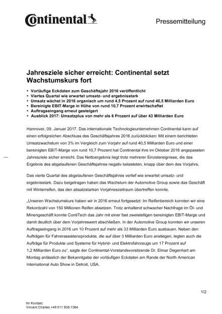 Continental: Vorläufige Eckdaten zum Geschäftsjahr 2016, Seite 1/2, komplettes Dokument unter http://boerse-social.com/static/uploads/file_2046_continental_vorlaufige_eckdaten_zum_geschaftsjahr_2016.pdf (09.01.2017)