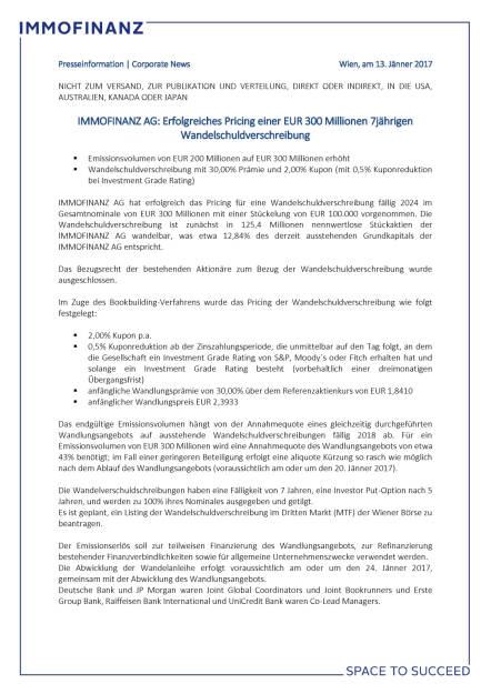 Immofinanz mit erfolgreichem Pricing für einen 300-Millionen-Euro Wandelschuldverschreibung, Seite 1/2, komplettes Dokument unter http://boerse-social.com/static/uploads/file_2055_immofinanz_mit_erfolgreichem_pricing_fur_einen_300-millionen-euro_wandelschuldverschreibung.pdf (13.01.2017)