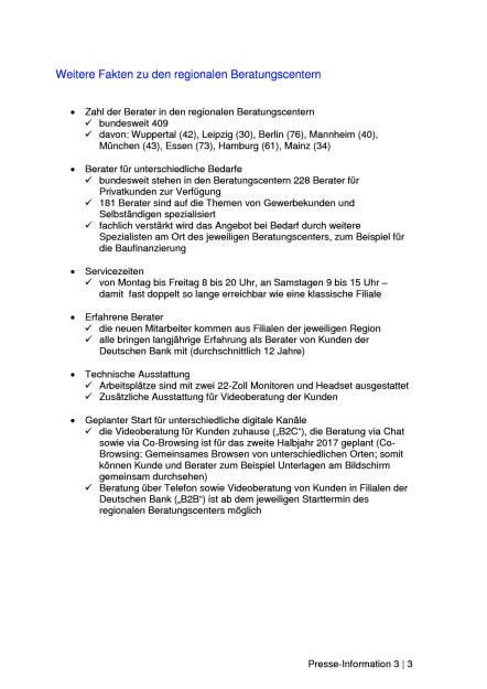 Deutsche Bank eröffnet regionale Beratungscenter, Seite 3/3, komplettes Dokument unter http://boerse-social.com/static/uploads/file_2074_deutsche_bank_eroffnet_regionale_beratungscenter.pdf (25.01.2017)