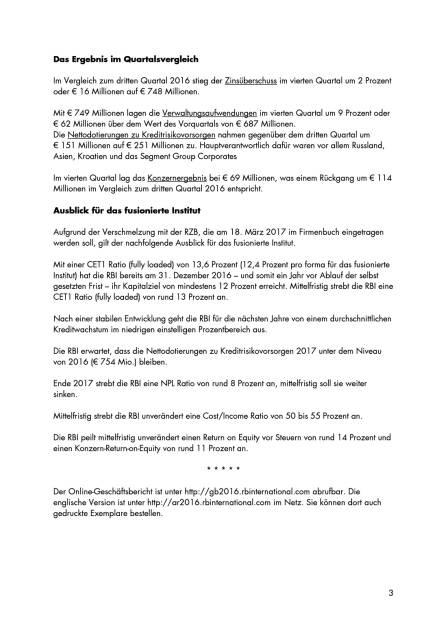 RBI: Konzernergebnis von 463 Millionen Euro, Seite 3/5, komplettes Dokument unter http://boerse-social.com/static/uploads/file_2161_rbi_konzernergebnis_von_463_millionen_euro.pdf (15.03.2017)
